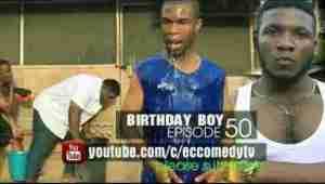 Video: EC Comedy – Birthday Boy